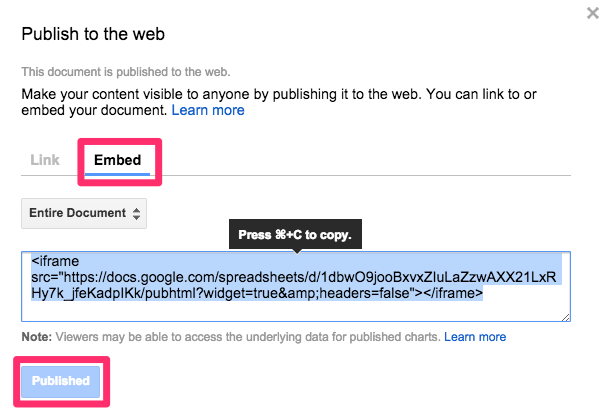 Publish a Google Sheet to the web and copy the iframe embed code.