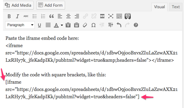 Paste and modify the iframe embed code.
