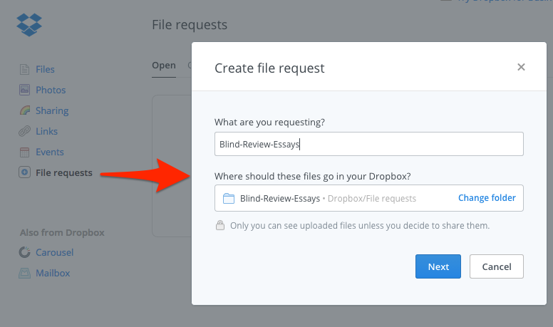 Go to your Dropbox.com web page to create a File Request